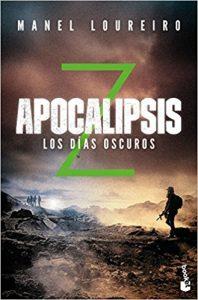Apocalipsis Z 2: Dias oscuros
