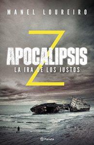 Apocalipsis Z 3: La Ira de los Justos